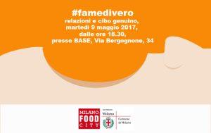 """#famedivero, relazioni e cibi genuini alla """"Milano Food City"""", 9 maggio 2017"""
