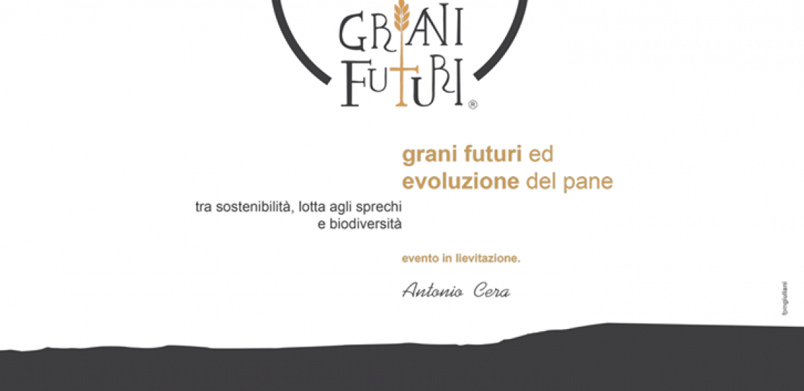 Grani Futuri: il manifesto futurista del pane in nome della sostenibilità e della lotta agli sprechi