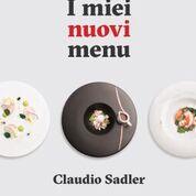 Claudio Sadler, il nuovo libro