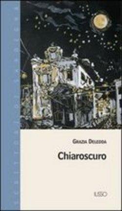 4 libri per l'estate: Grazia Deledda e la raccolta Chiaroscuro