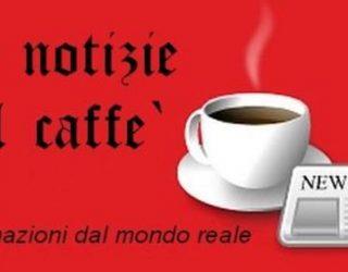 """""""Le notizie nel caffé"""" e Famelici fanno rete"""