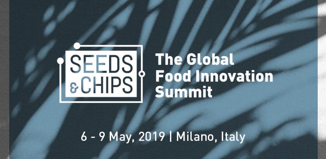 Seeds&Chips 2019 e Food Innovation