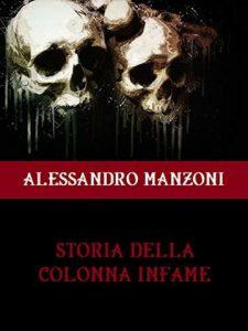Storia di una via milanese Giangiacomo Mora. Manzoni narra la peste ne la storia della colonna infame