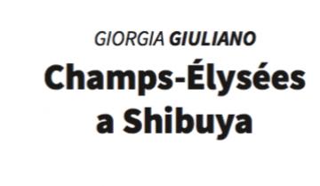 Champs -Élysées a Shibuya: il primo libro di Giorgia Giuliano
