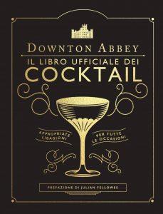 migliori letture gastronomiche: downton cocktail